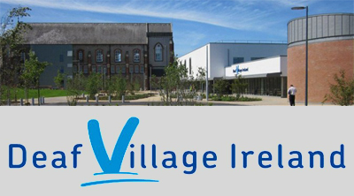 Deaf Village Ireland