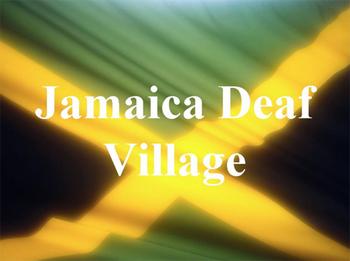 Jamaica Deaf Village