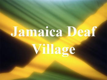 Jamaica Deaf Village