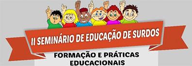 II Seminário de Educação de Surdos II