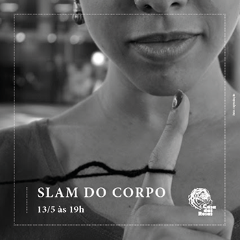 Slam do Corpo - Casa das Rosas